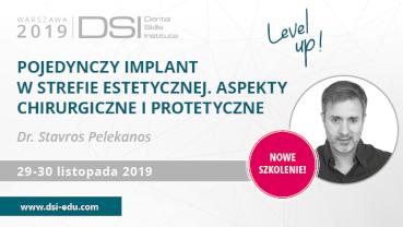 Pojedynczy implant w strefie estetycznej – szkolenie dr. Stavrosa Pelekanosa