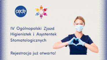 IV Ogólnopolski Zjazd Higienistek i Asystentek – rejestracja otwarta!