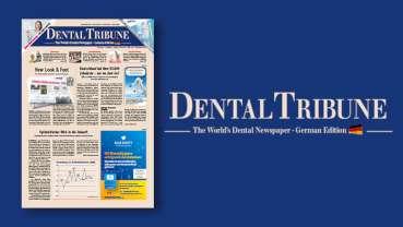 Dental Tribune Germany: Die neue Ausgabe jetzt online lesen!