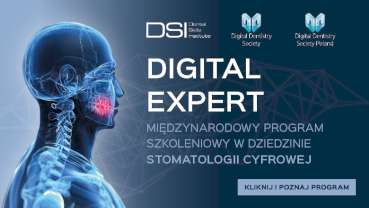Digital Expert – program edukacyjny Dental Skills Institute i Digital Dentistry Society!