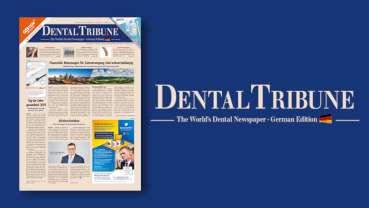 Jetzt ePaper lesen: Die aktuelle Dental Tribune Germany ist online