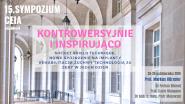 15. Sympozjum CEIA – nowe technologie i kontrowersje