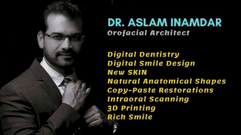 There is much more to Digital Dentistry than owning some digital tools & software- Dr Aslam Inamdar